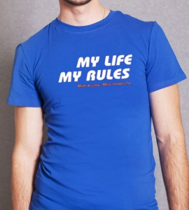 «My life. My rules»