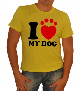 «I love my dog»
