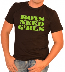 «Boys need Girls»